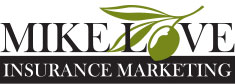 Mike Love Insurance Marketing